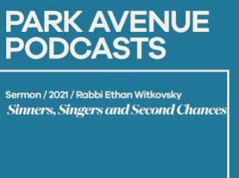 Rabbi Ethan Witkovsky: Sinners, Singers and Second Chances – March 20, 2021